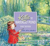 Katie: Katie and the Waterlily Pond | James Mayhew |