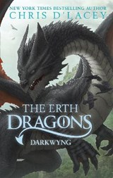 Erth Dragons: Dark Wyng | Chris d'Lacey |