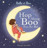 Belle & Boo Hop Along Boo, Time for Bed | Mandy Sutcliffe |