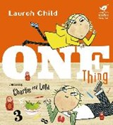 One thing | Lauren Child |