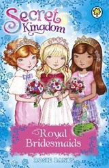 Secret Kingdom: Royal Bridesmaids | Rosie Banks |