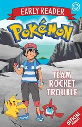 Official Pokemon Early Reader: Team Rocket Trouble
