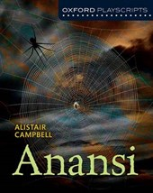 Oxford Playscripts: Anansi | Alistair Campbell |