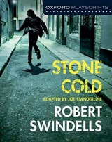 Oxford Playscripts: Stone Cold | Joe Standerline |