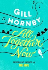 All Together Now | Gill Hornby |