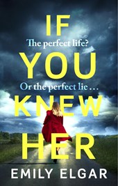 If You Knew Her | Emily Elgar |