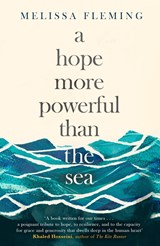 A Hope More Powerful than the Sea | Melissa Fleming |