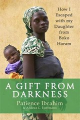 Gift from Darkness | Patience Ibrahim |