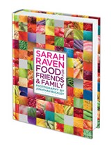 Sarah Raven's Food for Friends and Family | Sarah Raven |