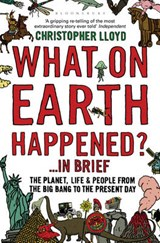 What on Earth Happened?... in Brief | Christopher Lloyd |