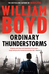Ordinary thunderstorms | William Boyd |