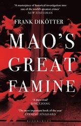 Mao's Great Famine | Frank Dikotter |