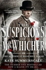 Suspicions of Mr. Whicher | Kate Summerscale |