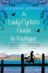 Lady Cyclist's Guide to Kashgar | Suzanne Joinson |