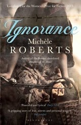 Ignorance | Michele Roberts |