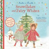 Amelie and Nanette: Snowflakes and Fairy Wishes | Sophie Tilley |