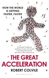 Great acceleration | Robert Colvile |