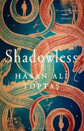 Shadowless | Hasan Ali Toptas |