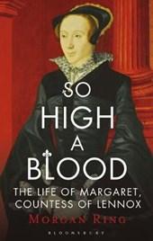 So High a Blood