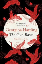 The Gun Room | Georgina Harding |