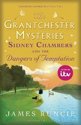 Grantchester mysteries (05): sidney chambers and the dangers of temptation | James Runcie |