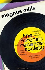 Forensic records society | Magnus Mills |