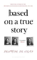 Based on a True Story | Delphine De Vigan |