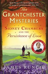 Sidney Chambers and The Persistence of Love | James Runcie |