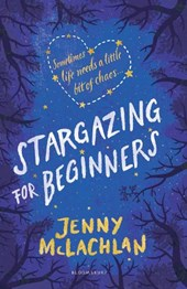 Stargazing for Beginners | Jenny McLachlan |