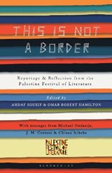 This Is Not a Border | auteur onbekend |