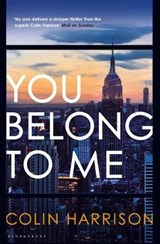 You Belong to Me | Colin Harrison |