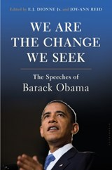 We are the change we seek: the speeches of barack obama | E Dionne |