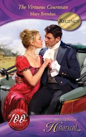 The Virtuous Courtesan (Mills & Boon Historical)
