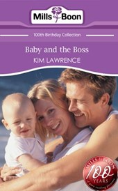 Baby and the Boss (Mills & Boon Short Stories) | Kim Lawrence |