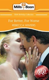 For Better, For Worse (Mills & Boon Short Stories) | Rebecca Winters |