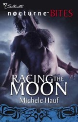 Racing the Moon (Mills & Boon Nocturne Bites) | Michele Hauf |