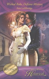 Wicked Rake, Defiant Mistress (Mills & Boon Historical)