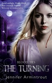 Blood Ties Book One: The Turning | Jennifer Armintrout |
