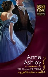Miss In A Man's World (Mills & Boon Historical) | Anne Ashley |