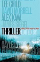 Thriller: Stories To Keep You Up All Night | International Thriller Writers Inc |