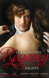Scandalous Regency Nights: At the Duke's Service / The Rake's Intimate Encounter / Wicked Earl, Wanton Widow / The Captain's Wicked Wager / Seducing a Stranger (Mills & Boon M&B) | Carole Mortimer ; Ann Lethbridge ; Bronwyn Scott ; Marguerite Kaye ; Christine Merrill |