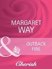 Outback Fire (Mills & Boon Cherish) (The Australians, Book 12) | Margaret Way |