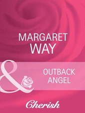 Outback Angel (Mills & Boon Cherish)