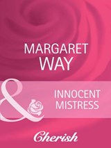 Innocent Mistress (Mills & Boon Cherish) | Margaret Way |