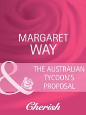 The Australian Tycoon's Proposal (Mills & Boon Cherish) (The Australians, Book 20)