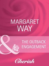 The Outback Engagement (Mills & Boon Cherish) (The McIvor Sisters, Book 1)