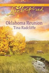 Oklahoma Reunion (Mills & Boon Love Inspired) | Tina Radcliffe |