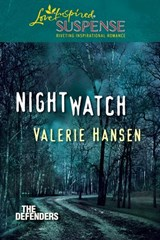 Nightwatch (Mills & Boon Love Inspired Suspense) (The Defenders, Book 1) | Valerie Hansen |