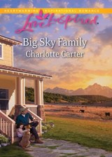 Big Sky Family (Mills & Boon Love Inspired) | Charlotte Carter |