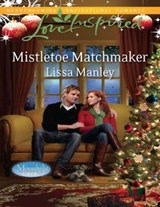 Mistletoe Matchmaker (Mills & Boon Love Inspired) (Moonlight Cove, Book 2) | Lissa Manley |